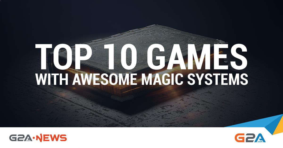Top 15 Games with Awesome Magic Systems [Updated 2019] - G2A