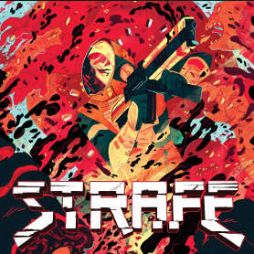 Strafe review - Blasting Nostalgia in the Face